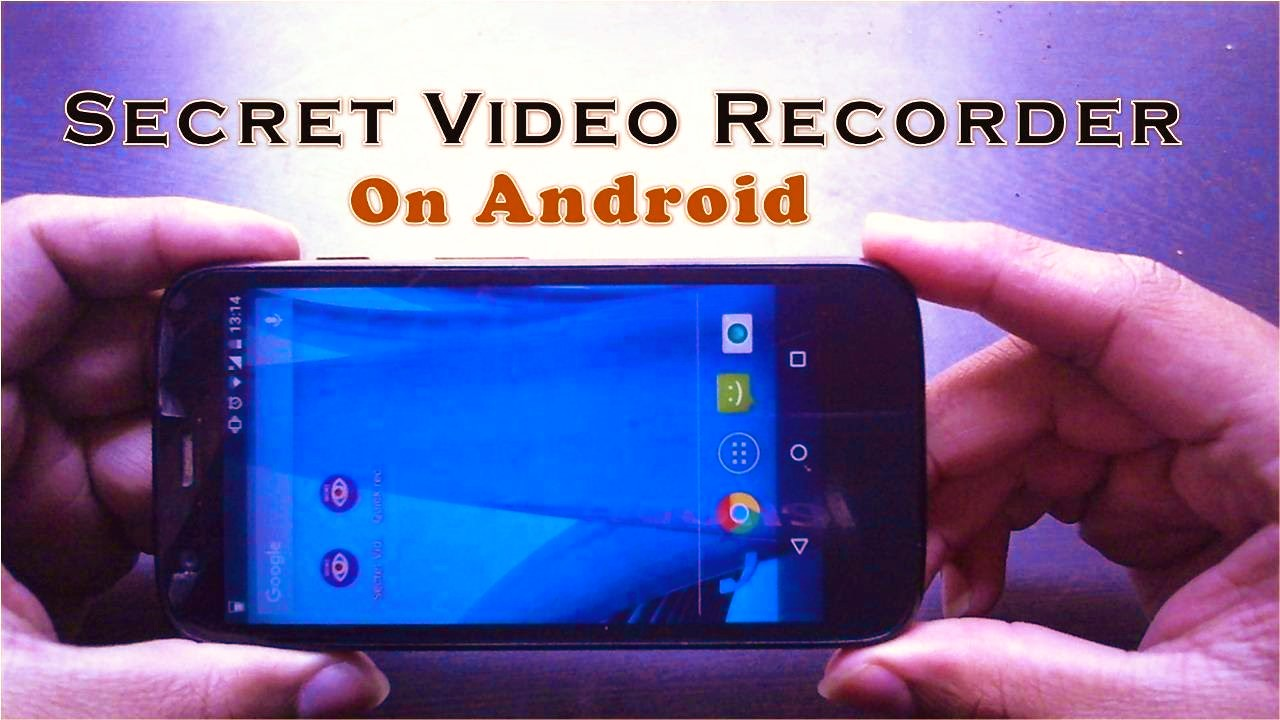 Best Secret Video Recorder Apps for Android